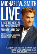 Michael W. Smith at Kennedy Center