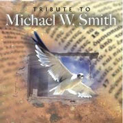 Tribute to Michael W. Smith
