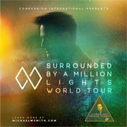 Michael W. Smith Surrounded By A Million Lights World Tour