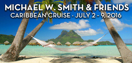 Michael W. Smith and Friends Caribbean Cruise 2016