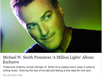 Michael W. Smith A Million Lights Billboard Atticle