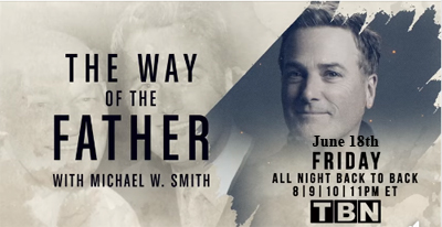 Michael W. Smith Way of the Father TBN 06182021