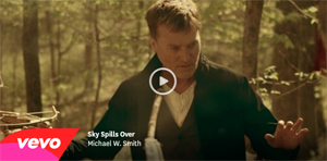 Michael W. Smith Sky Spills Over MusicVideo